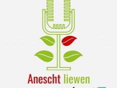 """Podcast """"Anescht Liewen"""""""